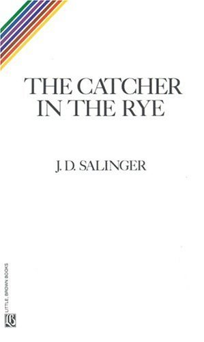 5 The Catcher In The Rye 1951 By Jd Salinger A Dance To The